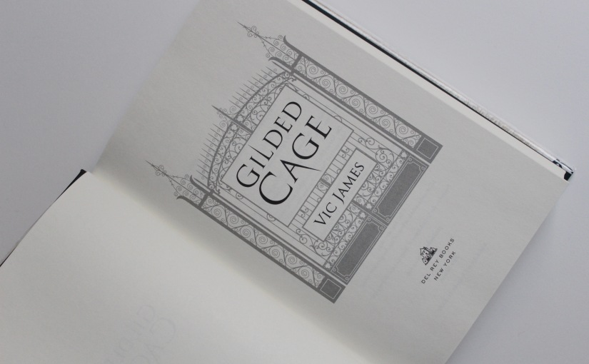 """YA Review: """"Gilded Cage"""" by VicJames"""