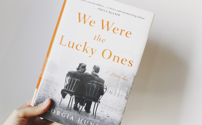 "Review: ""We Were The Lucky Ones"" by Georgia Hunter"